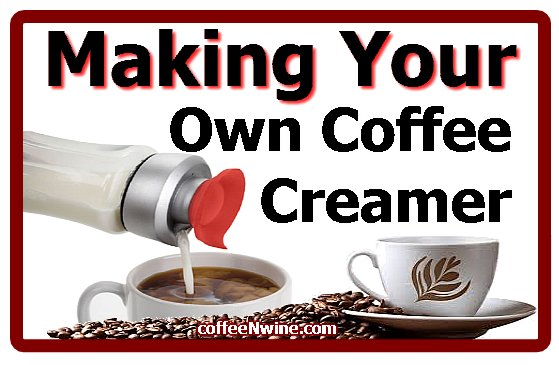 Making Your Own Coffee Creamer