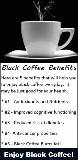 Black Coffee Benefits - Enjoy Black Coffee