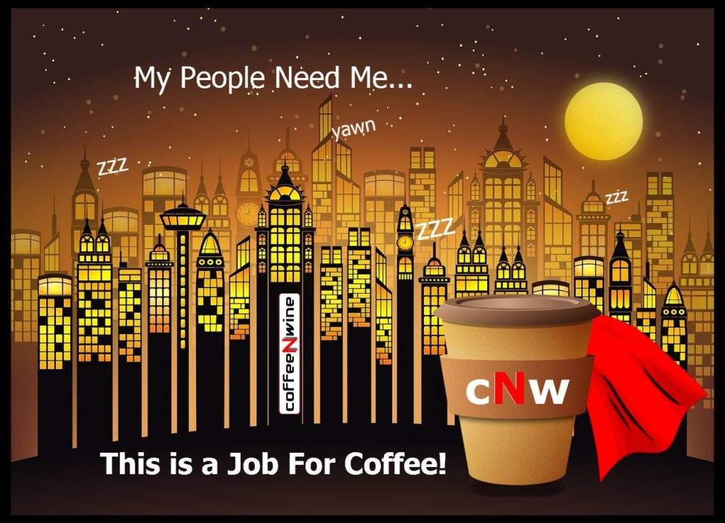 My People Need Me This is a Job for Coffee