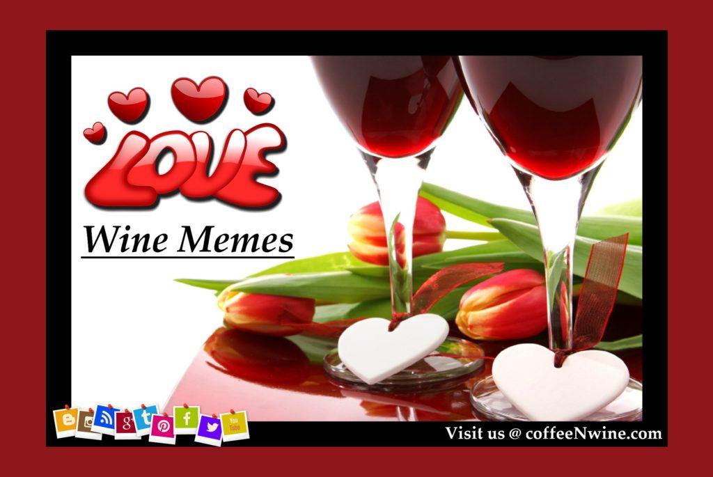 Love Wine Meme