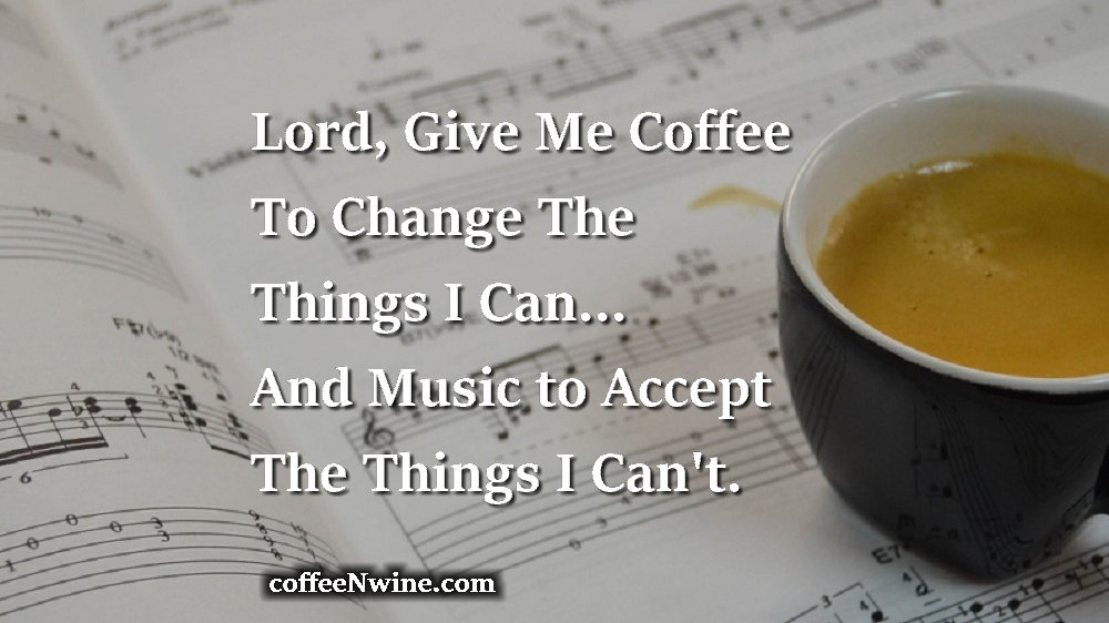 Lord Give Me Coffee and Music Coffee Facebook Posts