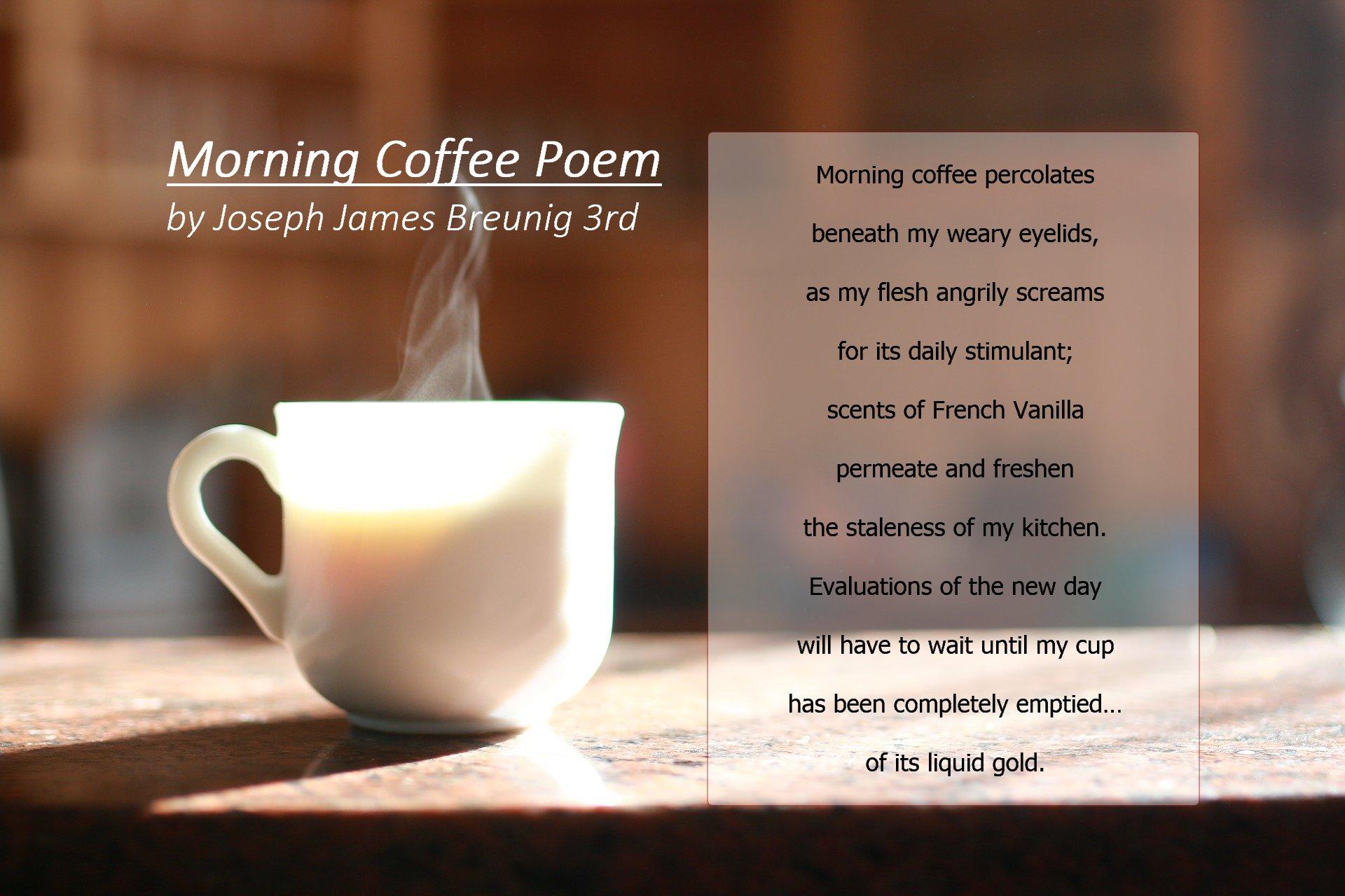 Good Morning Coffee Poem 3