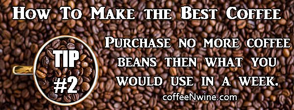How To Make the Best Coffee Tip 2