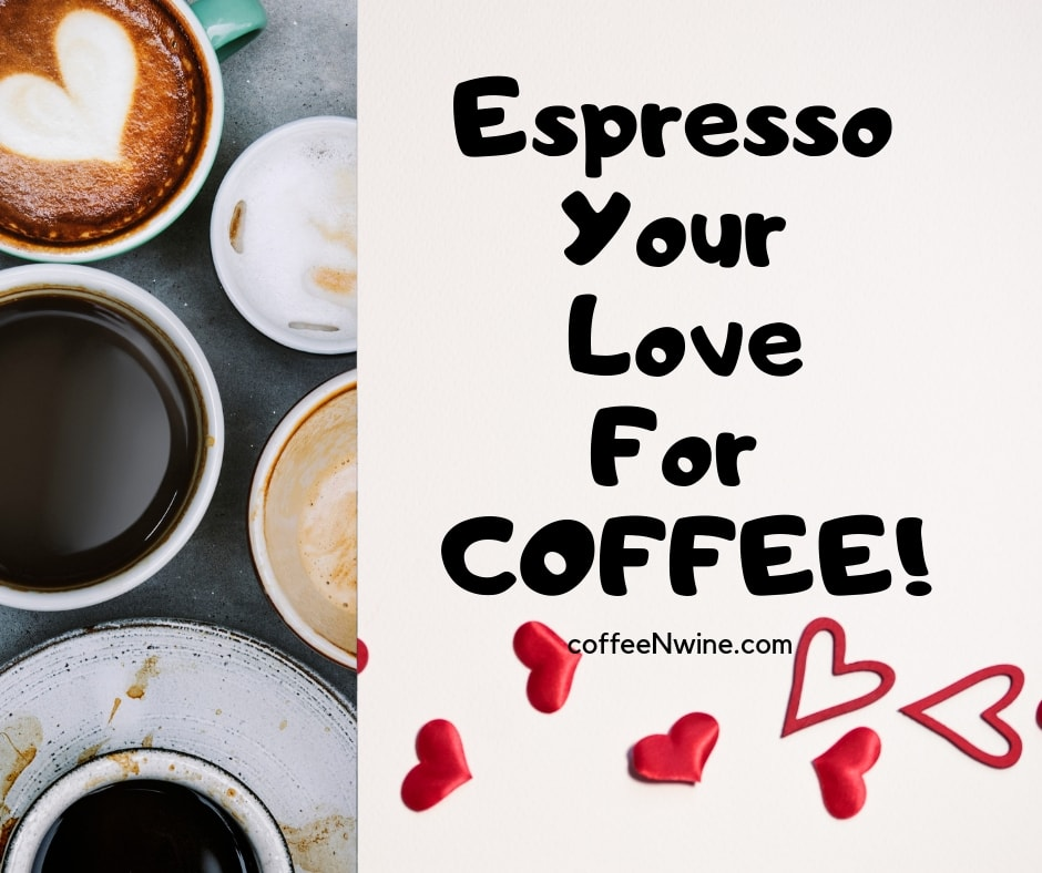Espresso Your Love For COFFEE Facebook coffee facebook posts Twitter Pinterest