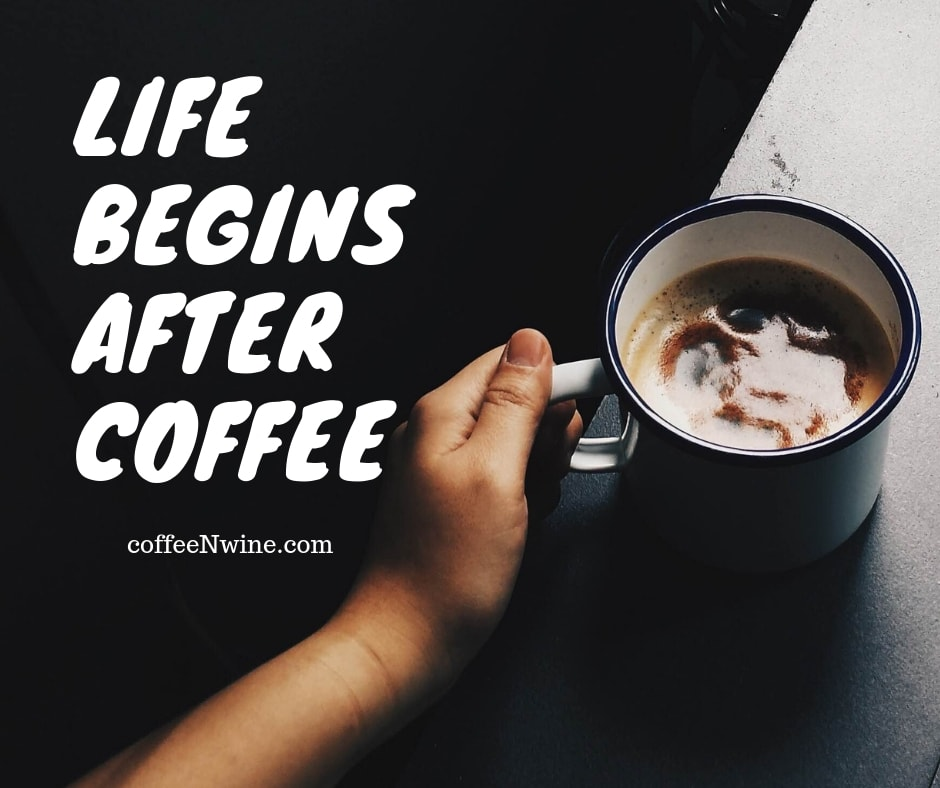 Life Begins after coffee image quote